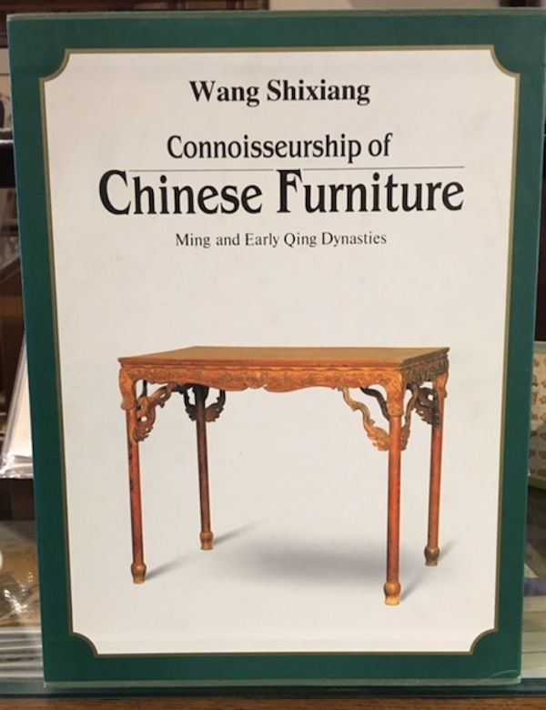 Connoisseurship Of Chinese Furniture: Ming And Early Qing Dynasties. 2  Volumes. Shixiang Wang