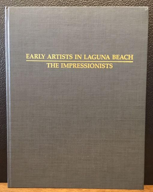 EARLY ARTISTS IN LAGUNA BEACH by Janet Blake Dominik on Lost Horizon  Bookstore