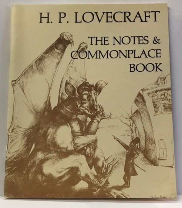 THE NOTES AND COMMONPLACE BOOK. H. P. Lovecraft.