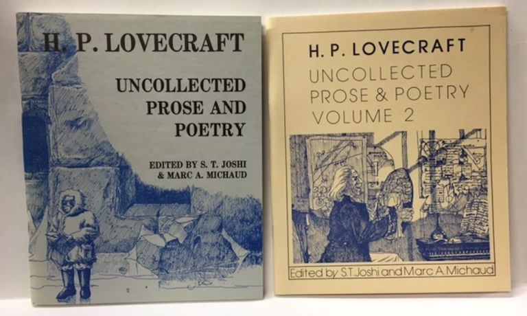 UNCOLLECTED PROSE AND POETRY. VOLUMES 1 & 2. H. P. Lovecraft.