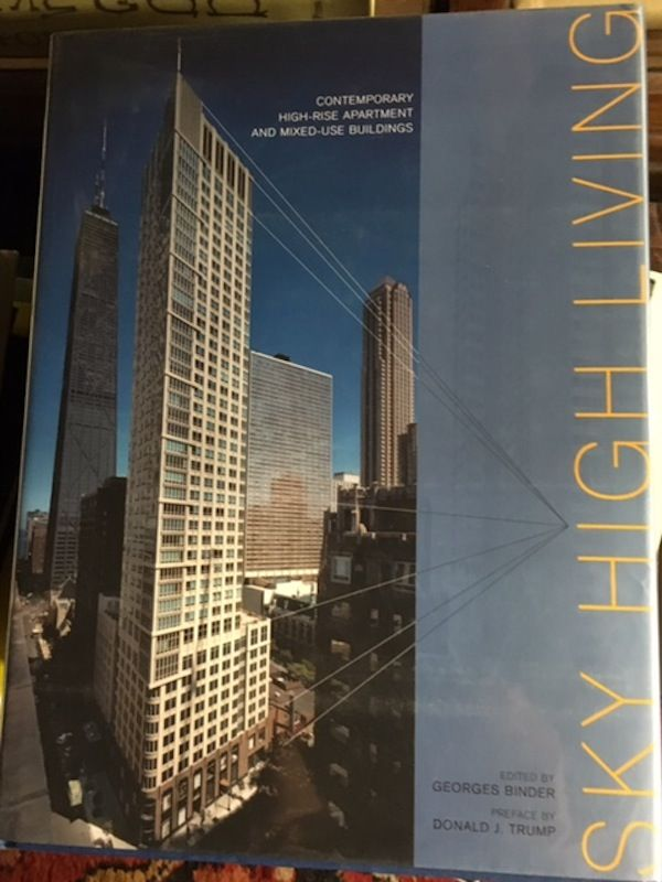 Sky High Living Contemporary High-Rise Apartment And Mixed-Use Buildings. Gorge Binder.