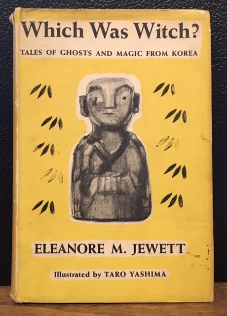 WHICH WAS WITCH? TALES OF GHOSTS AND MAGIC FROM KOREA. Eleanore M. Jewett.
