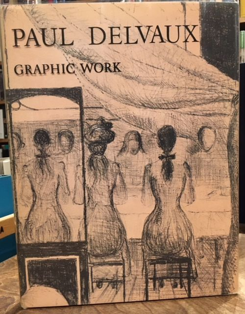 PAUL DELVAUX GRAPHIC WORK. Mira Jacob, Notes and Catalogue Preface.