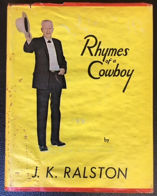 RHYMES OF A COWBOY. J. K. Ralston.