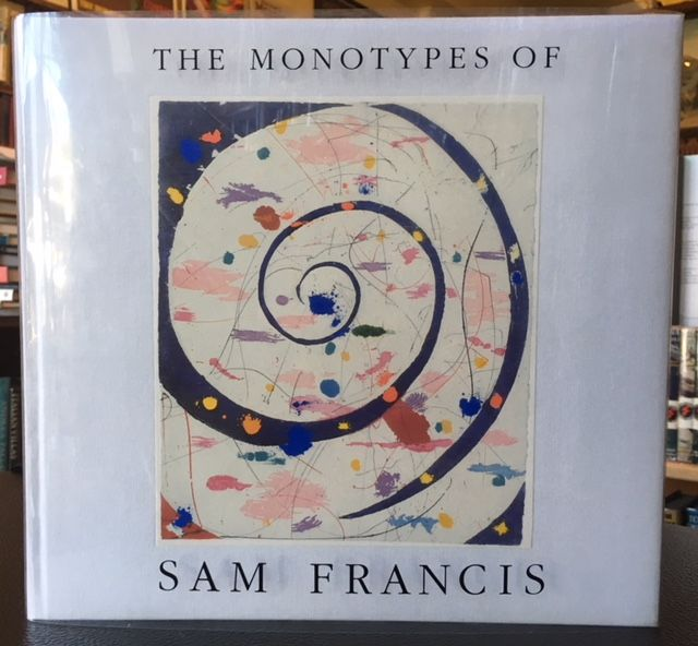 THE MONOTYPES OF SAM FRANCIS. Sam Francis.
