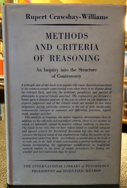 METHODS AND CRITERIA OF REASONING. Rupert Crawshay-Williams, Jacob Bronowski's copy.