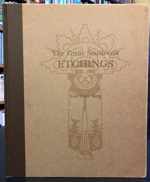 THE GREAT SOUTHWEST ETCHINGS. Everett C. Maxwell, Compiled and.