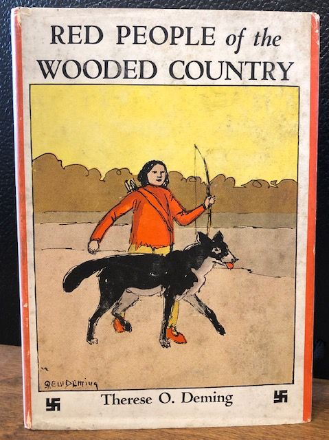 RED PEOPLE OF THE WOODED COUNTRY. Therese O. Deming.