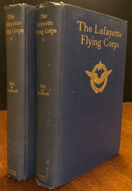 THE LAFAYETTE FLYING CORPS. James Norman Hall, Charles Bernard Nordhoff.