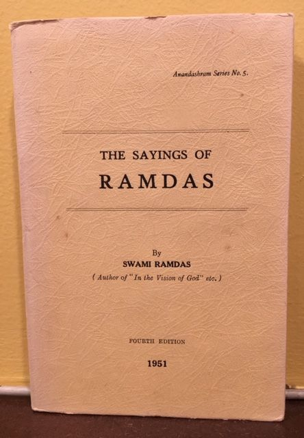 THE SAYINGS OF RAMDAS. Swami Ramdas.