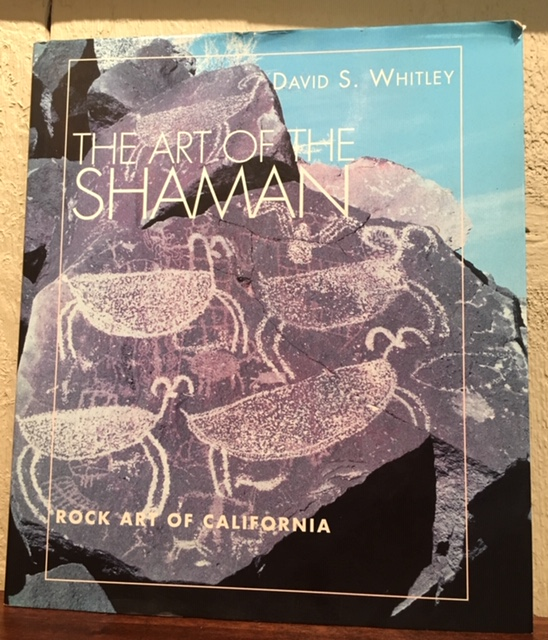 THE ART OF THE SHAMAN. David S. Whitley.