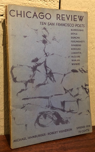 CHICAGO REVIEW: Ten San Francisco Poets. Spring 1958. William Burroughs, Irving Rosenthal.