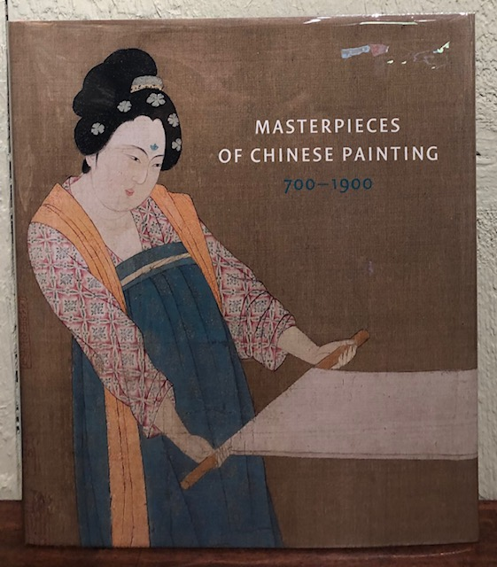 MASTERPIECES OF CHINESE PAINTING 700-1900. Zhang Hongxing.