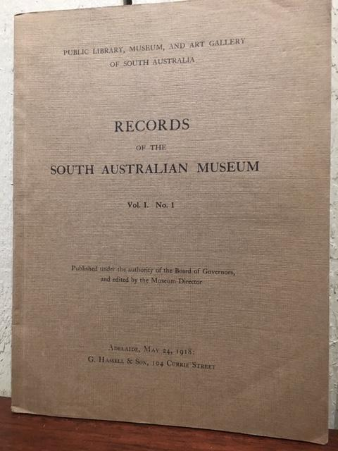 RECORDS OF THE SOUTH AUSTRALIAN MUSEUM. VOLUME 1. NUMBER I ; VOLUME I. NUMBER 2.