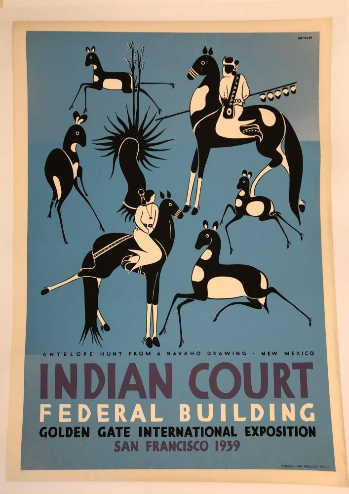 INDIAN COURT. Golden Gate International Exposition. San Francisco. 1939. Antelope Hunt From A Navaho Drawing, New Mexico (Original Vintage Poster). Louis B. Siegriest.