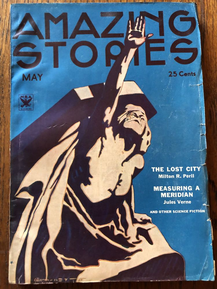 AMAZING STORIES. May, 1934. (Volume 9, No. 1) T. O'Connor Sloane, Phd. (Editor)