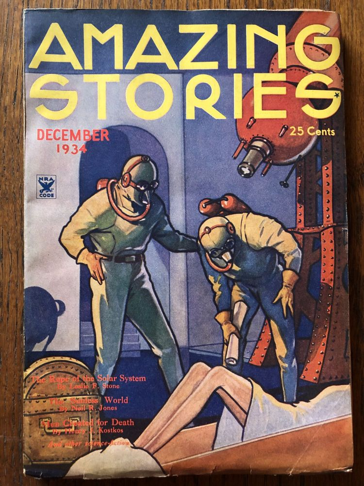 AMAZING STORIES. December, 1934. (Volume 9, No. 8) T. O'Connor Sloane, Phd. (Editor)