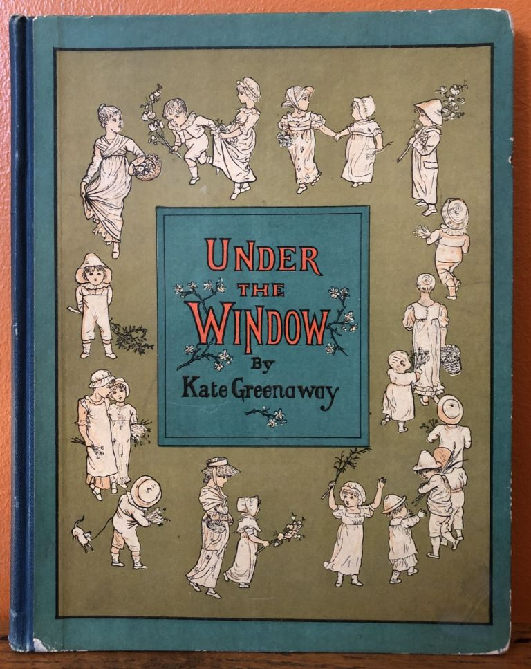 UNDER THE WINDOW. Kate Greenaway.