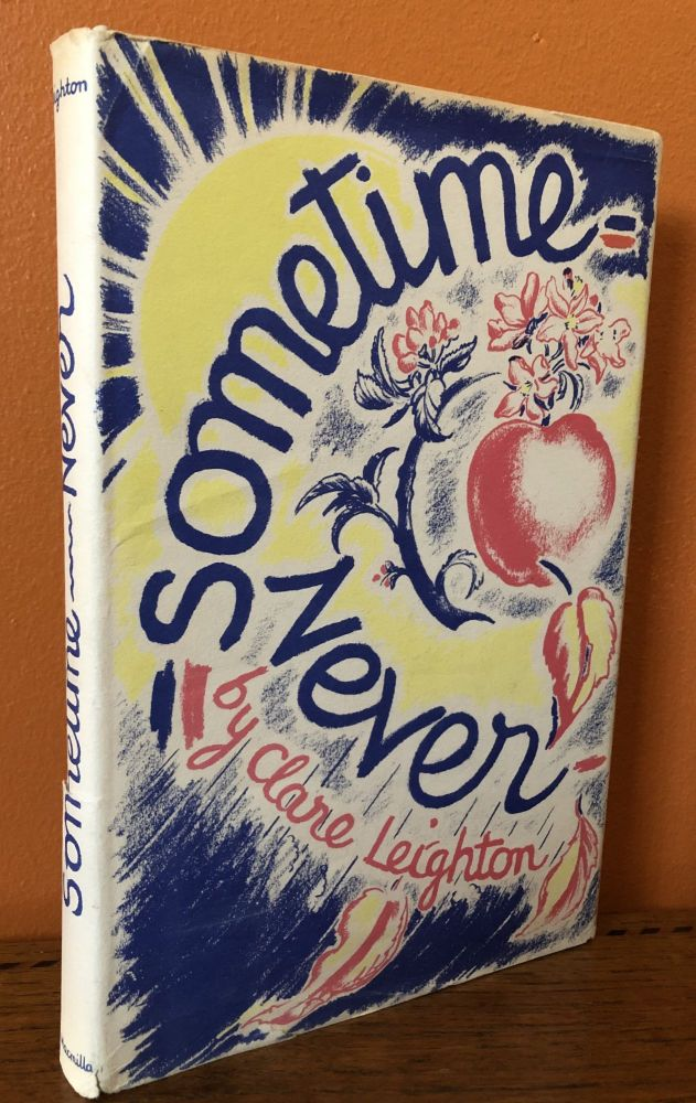 SOMETIME- NEVER. Clare Leighton.