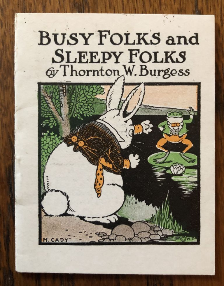 BUSY FOLKS AND SLEEPY FOLKS. (from The Bed Time Stories series). Thornton Burgess.