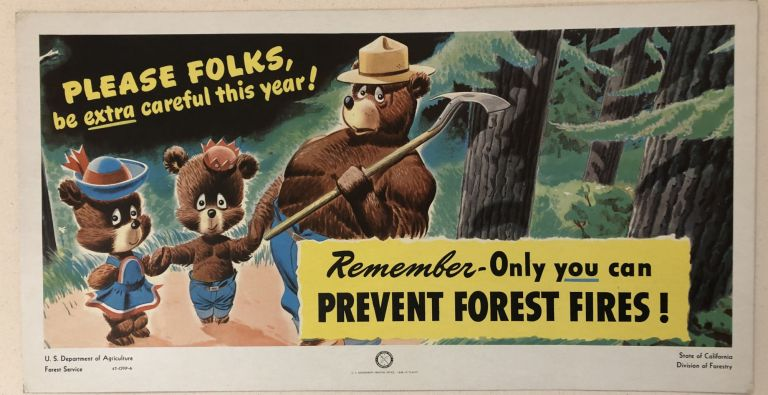 PLEASE FOLKS, BE EXTRA CAREFUL THIS YEAR!. Remember- Only You Can Prevent Forest Fires. 1946. (Original Forest Service Poster).