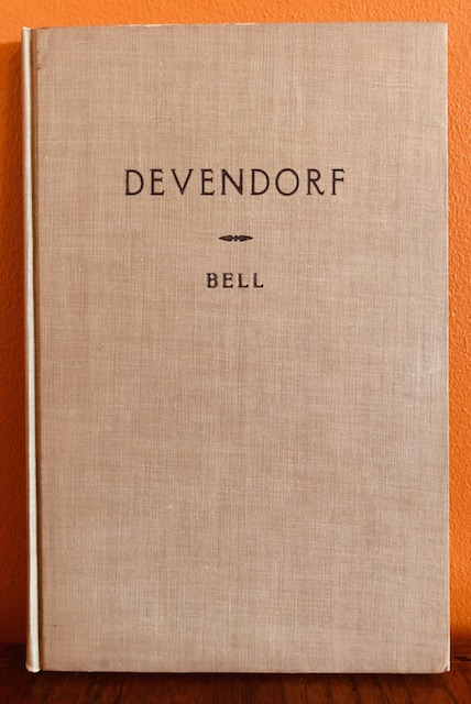 THE DEVENDORF FAMILY. Col. Ola Walter Bell, Compiler.