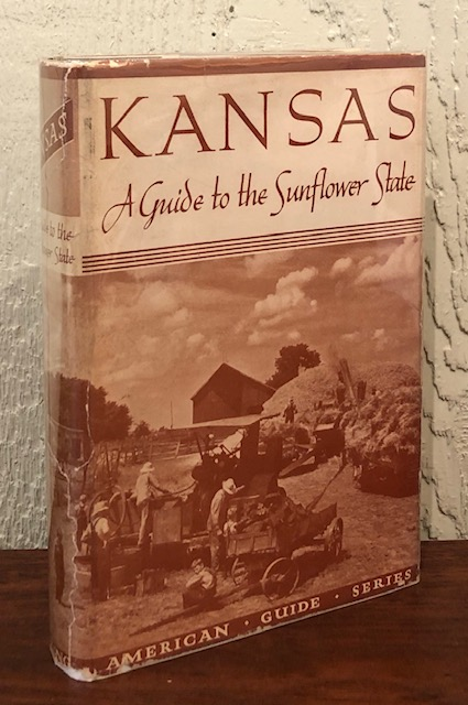 KANSAS. A GUIDE TO THE SUNFLOWER STATE.