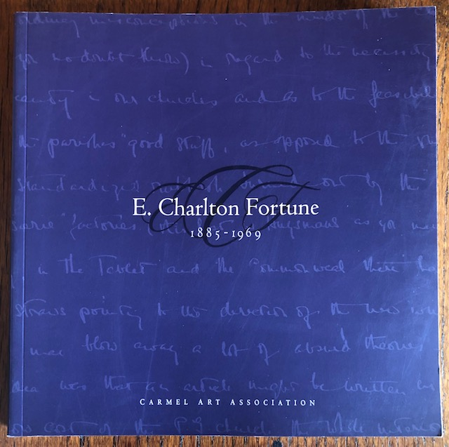 E. CHARLTON FORTUNE 1885-1969. Penny Perlmutter, William H. Gerdts, Introduction.