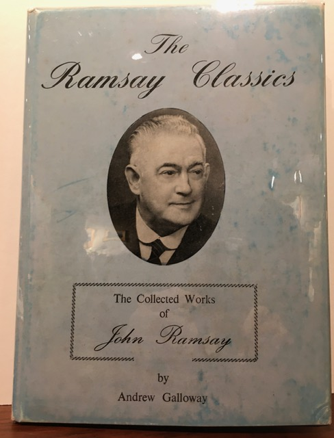 THE RAMSAY CLASSICS. THE COLLECTED WORKS OF JOHN RAMSAY. Andrew Galloway.