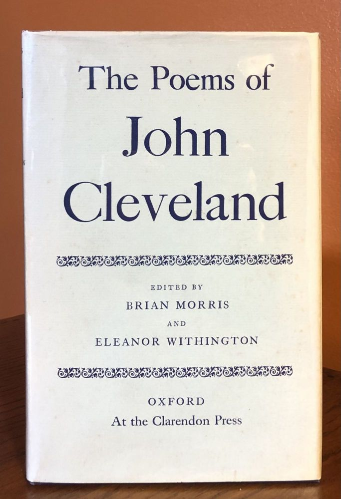 THE POEMS OF JOHN CLEVELAND. John / Brian Morris Cleveland, Eleanor Withington.