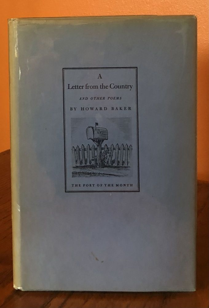 A LETTER FROM THE COUNTRY And Other Poems. Howard Baker.