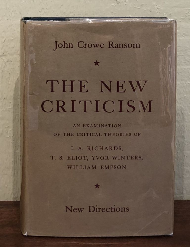 THE NEW CRITICISM. John Crowe Ransom.