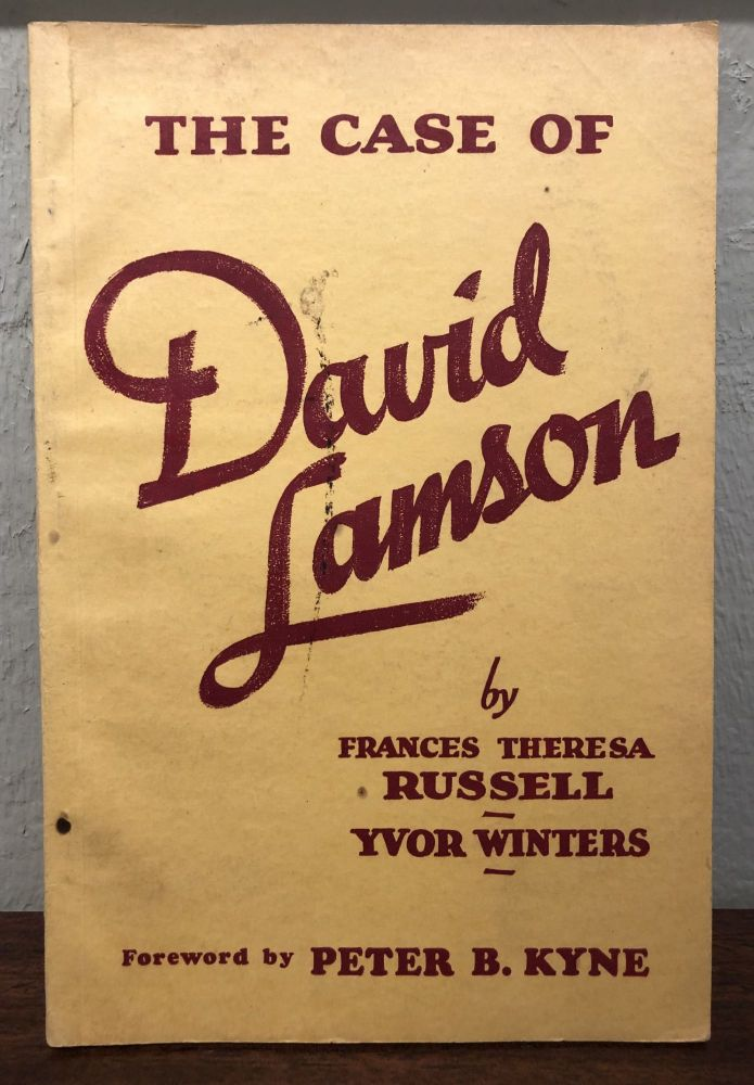 THE CASE OF DAVID LAMSON. A Summary. Frances Theresa Russell, Yvor Winters.
