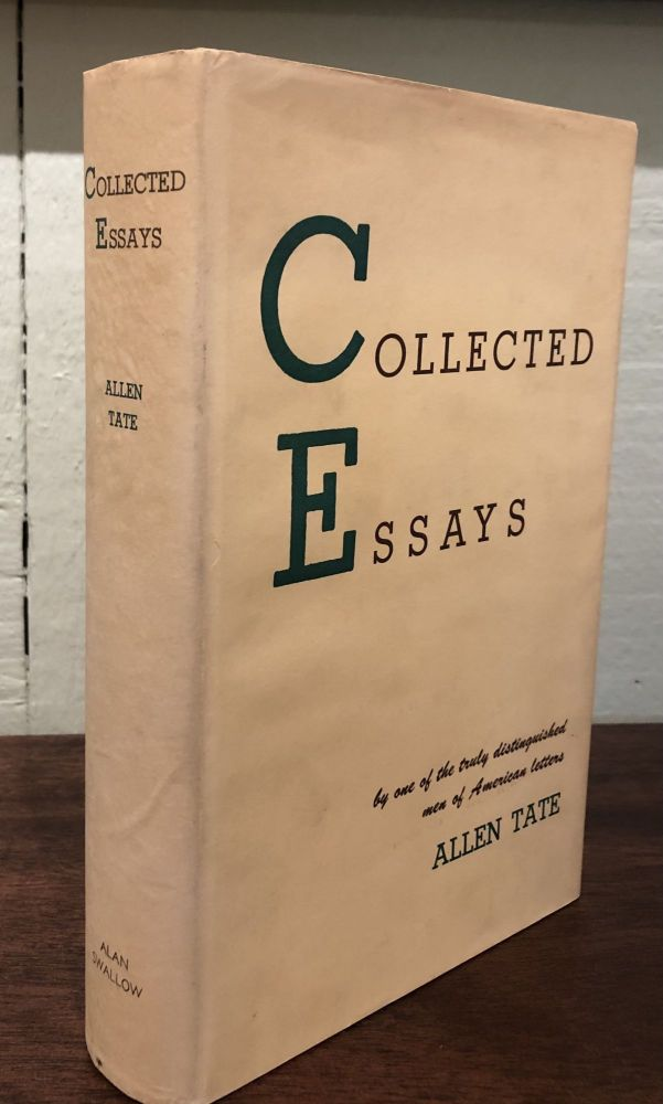 COLLECTED ESSAYS. Allen Tate.