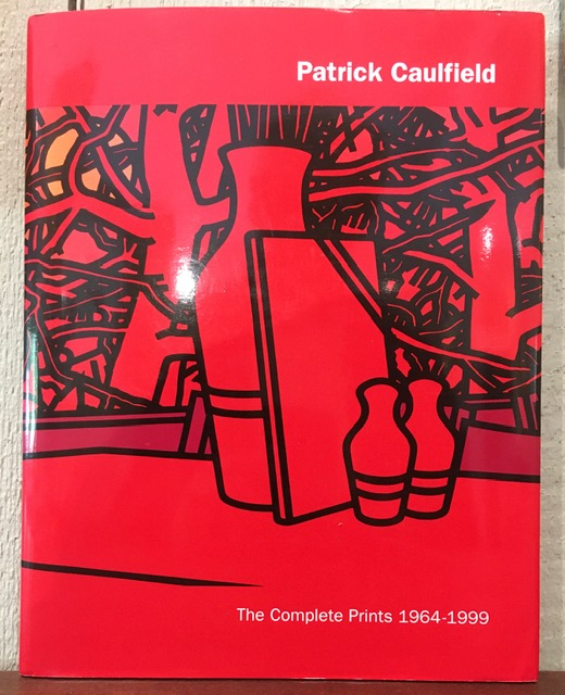 PATRICK CAULFIELD. The Complete Prints 1964-1999. Kathleen Dempsey.
