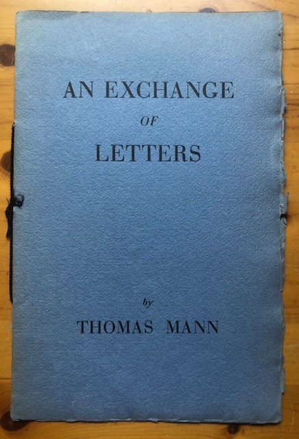 AN EXCHANGE OF LETTERS. Thomas Mann.