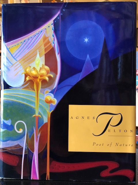 AGNES PELTON POET OF NATURE. Michael Zakian.