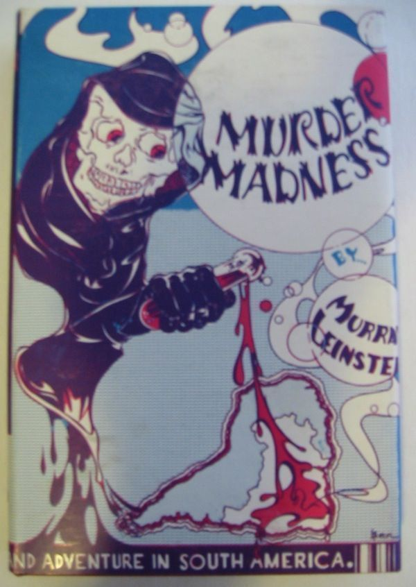 MURDER MADNESS. Murray Leinster, William Fitzgerald Jenkins.