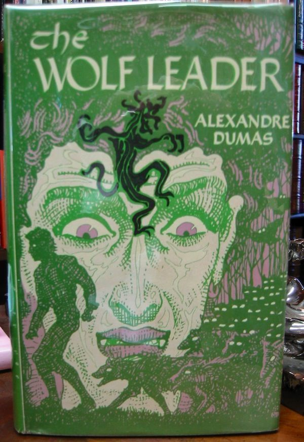 THE WOLF LEADER. Alexandre Dumas.