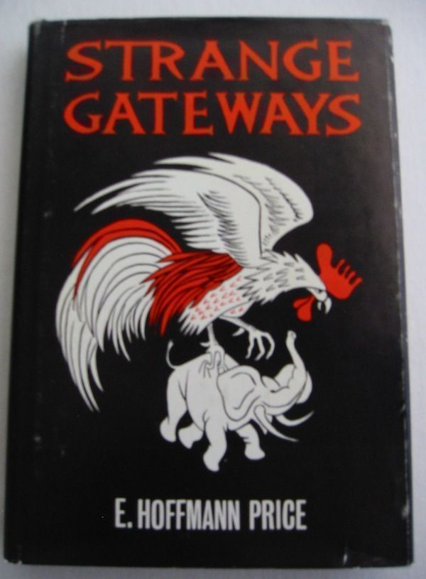STRANGE GATEWAYS. E. Hoffmann Price.