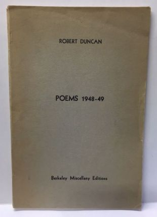 POEMS 1948-49. Robert Duncan.
