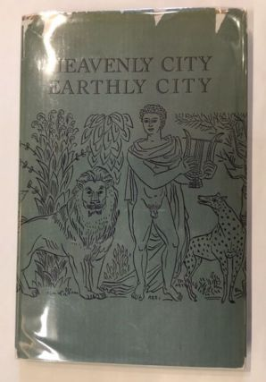 HEAVENLY CITY EARTHLY CITY. Robert Duncan.