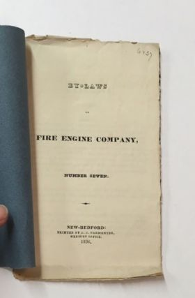 BY-LAWS OF FIRE ENGINE COMPANY, NUMBER SEVEN. S. Merrihew, Chairman.