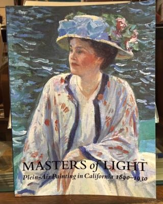 Masters of Light: Plein-Air Painting in California 1890-1930. jean Stern, William H. Gerdts