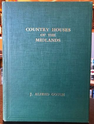 COUNTRY HOUSES OF THE MIDLANDS