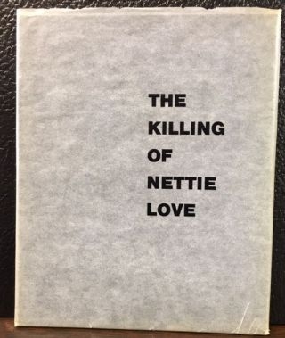 THE KILLING OF NETTIE LOVE. Sam Erenberg