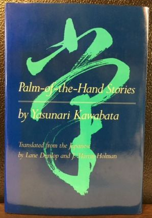 PALM OF THE HAND STORIES. Yasunari Kawabata