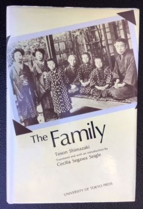 THE FAMILY. Translated and, Cecilia Segawa Seigle
