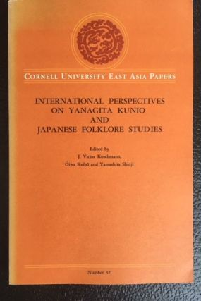 INTERNATIONAL PERSPECTIVES ON YANAGITA KUNIO AND JAPANESE FOLKLORE STUDIES. J. Victor Koschmann