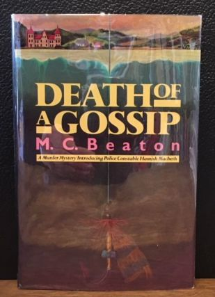 DEATH OF A GOSSIP. M. C. Beaton.